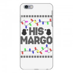his margo for light iPhone 6 Plus/6s Plus Case | Artistshot
