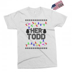 her todd for light Exclusive T-shirt   Artistshot