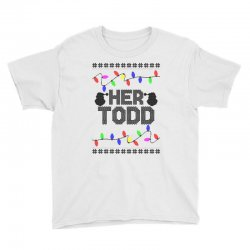 her todd for light Youth Tee   Artistshot