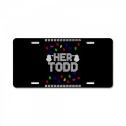 her todd for dark License Plate | Artistshot