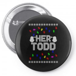 her todd for dark Pin-back button | Artistshot