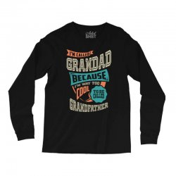 If Grandad Can't Fix It Long Sleeve Shirts | Artistshot