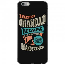 If Grandad Can't Fix It iPhone 6/6s Case | Artistshot