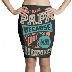 If Papa Can't Fix It Pencil Skirts | Artistshot