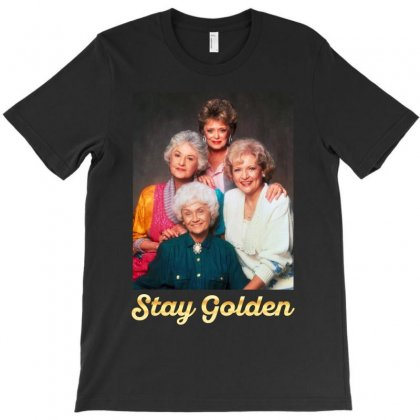 Stay Golden T-shirt Designed By Akin