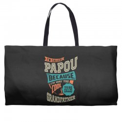 If Papou Can't Fix It Weekender Totes | Artistshot