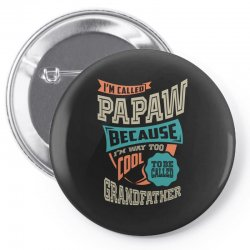 If Papaw Can't Fix It Pin-back button | Artistshot