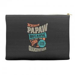 If Papaw Can't Fix It Accessory Pouches | Artistshot