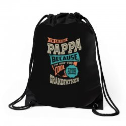 If Pappa Can't Fix It Drawstring Bags | Artistshot