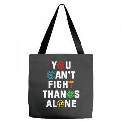 you can't fight thanos alone Tote Bags | Artistshot