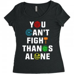 you can't fight thanos alone Women's Triblend Scoop T-shirt | Artistshot