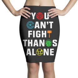you can't fight thanos alone Pencil Skirts | Artistshot