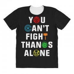 you can't fight thanos alone All Over Women's T-shirt | Artistshot