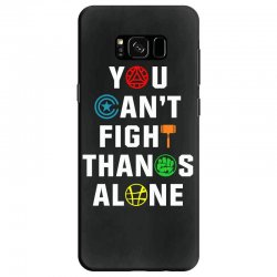 you can't fight thanos alone Samsung Galaxy S8 | Artistshot