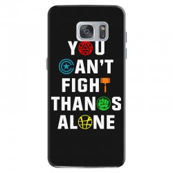 you can't fight thanos alone Samsung Galaxy S7 | Artistshot