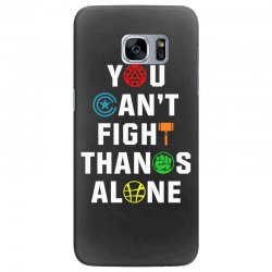 you can't fight thanos alone Samsung Galaxy S7 Edge | Artistshot