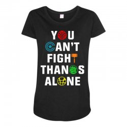 you can't fight thanos alone Maternity Scoop Neck T-shirt | Artistshot