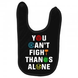 you can't fight thanos alone Baby Bibs | Artistshot