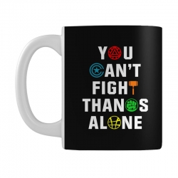 you can't fight thanos alone Mug | Artistshot