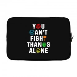 you can't fight thanos alone Laptop sleeve | Artistshot