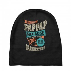 If Pap-Pap Can't Fix It Baby Beanies | Artistshot