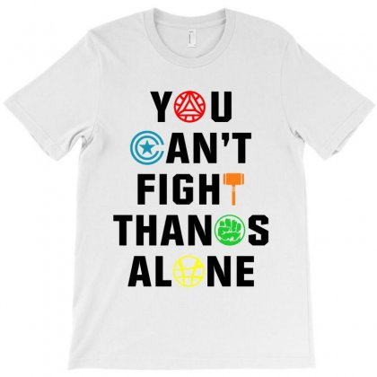 You Can't Fight Thanos Alone Black T-shirt Designed By Akin
