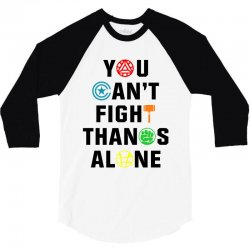 you can't fight thanos alone black 3/4 Sleeve Shirt | Artistshot