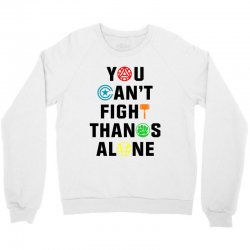 you can't fight thanos alone black Crewneck Sweatshirt | Artistshot