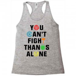 you can't fight thanos alone black Racerback Tank | Artistshot