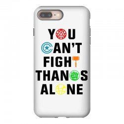 you can't fight thanos alone black iPhone 8 Plus | Artistshot