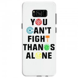 you can't fight thanos alone black Samsung Galaxy S8 | Artistshot