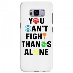 you can't fight thanos alone black Samsung Galaxy S8 Plus | Artistshot