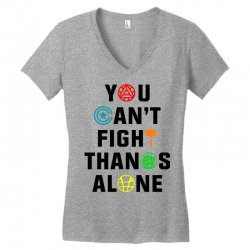 you can't fight thanos alone black Women's V-Neck T-Shirt | Artistshot