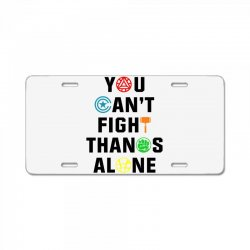you can't fight thanos alone black License Plate | Artistshot