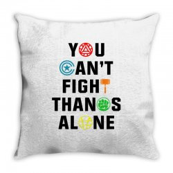 you can't fight thanos alone black Throw Pillow | Artistshot