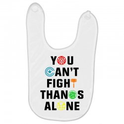 you can't fight thanos alone black Baby Bibs | Artistshot