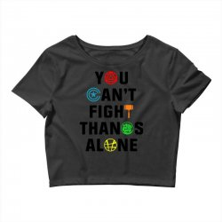 you can't fight thanos alone black Crop Top | Artistshot