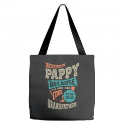 If Pappy Can't Fix It Tote Bags | Artistshot