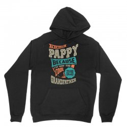 If Pappy Can't Fix It Unisex Hoodie | Artistshot
