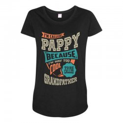If Pappy Can't Fix It Maternity Scoop Neck T-shirt | Artistshot