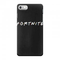 fortnite of the friends parody iPhone 7 Case | Artistshot