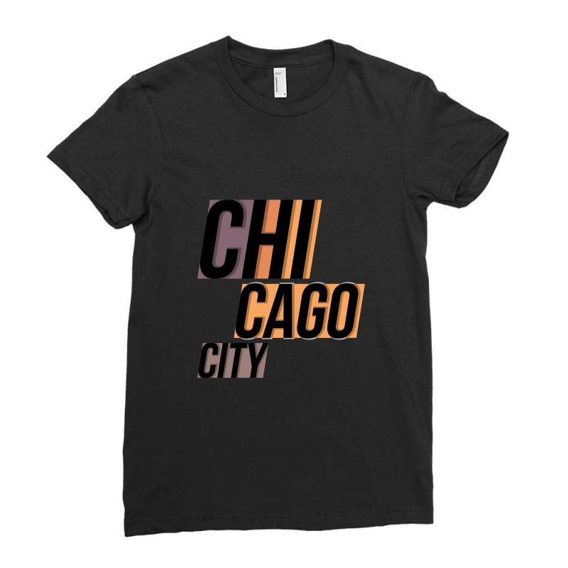 Chicago City Ladies Fitted T-shirt | Artistshot
