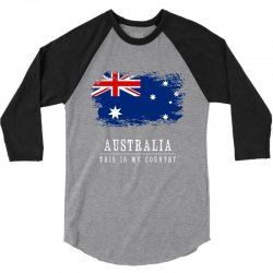This is my country - Australia 3/4 Sleeve Shirt | Artistshot
