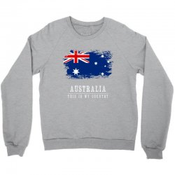 This is my country - Australia Crewneck Sweatshirt | Artistshot