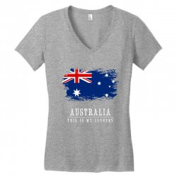 This is my country - Australia Women's V-Neck T-Shirt | Artistshot