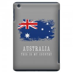 This is my country - Australia iPad Mini | Artistshot