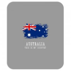 This is my country - Australia Mousepad | Artistshot