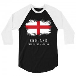 This is my country - England 3/4 Sleeve Shirt | Artistshot
