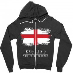 This is my country - England Zipper Hoodie | Artistshot