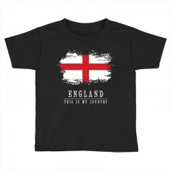 This is my country - England Toddler T-shirt   Artistshot
